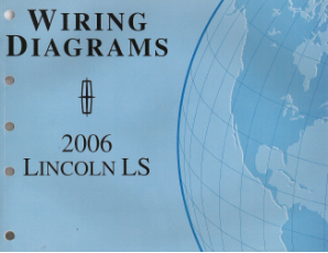 2006 Lincoln LS Factory Wiring Diagram Manual