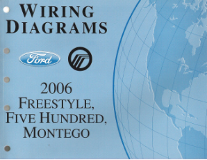 2006 Ford Freestyle, Five Hundred & Mercury Montego - Wiring Diagrams