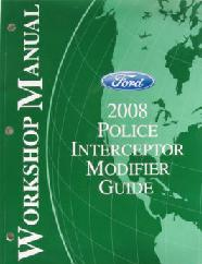 2008 Ford Police Interceptor Modifier Guide Manual
