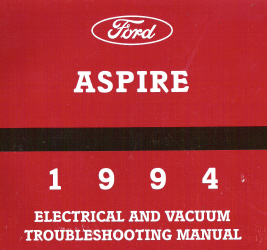 1994 Ford Aspire Factory Electrical and Vacuum Troubleshooting Manual