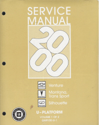 2000 Chevrolet Venture, Pontiac Montana, and Oldsmobile Silhouette Factory Service Manual - 2 Volume Set