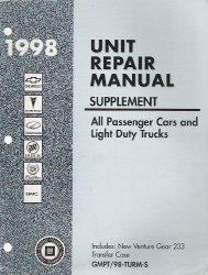 1998 All GM Passenger Cars and Light Duty Trucks Transmission, Transaxle and Transfer Case Unit Repair Manual & Supplement, 3 Volume Set