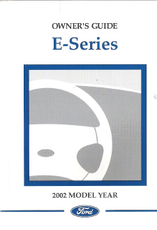 2002 Ford E-Series Owners Manual with Case