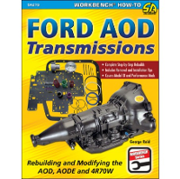 FORD AOD TRANSMISSIONS: REBUILDING AND MODIFYING THE AOD, AODE AND 4R70W, Cartech Manual