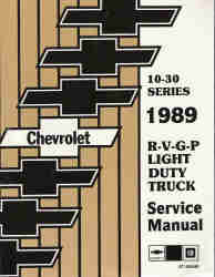 1989 Chevrolet / GMC C/K Light Duty Truck, P & G Van and RV models 10-20-30 Series Factory Service Manual