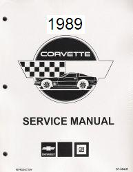 1989 Chevrolet Corvette Factory Service Manual- Reproduction