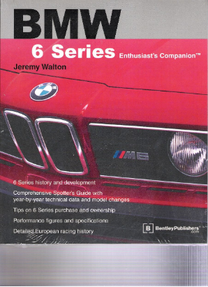 BMW 6 Series Enthusiast's Companion: BMW Manual by Bentley