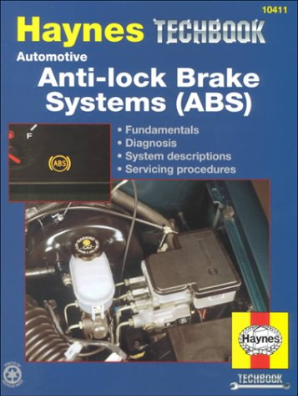 Anti-Lock Brake Systems (ABS) - Car & Truck Haynes Techbook