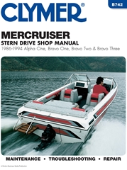 1986 - 1994 MerCruiser Alpha One, Bravo One, Two and Three Stern Drives Clymer Repair Manual