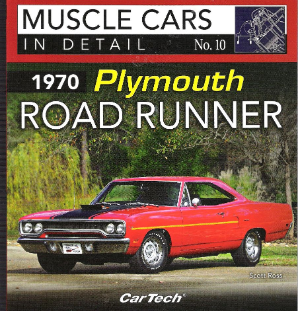 1970 Plymouth Road Runner Muscle Cars In Detail Manual book CT581