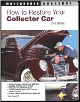 How to Restore Your Collector Car (SKU: 0760335419)
