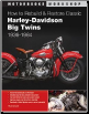 How to Rebuild and Restore 1936 - 1964 Classic Harley-Davidson Big Twins (SKU: 0760343401)