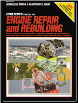 Chilton's Guide to Engine Repair and Rebuilding (SKU: 080197643X)