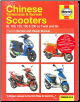 2004 - 2014 Chinese, Taiwanese & Korean 50 - 200cc Twist and Go Scooters Haynes Repair Manual (SKU: 9780857336460)