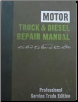 1973 - 1982 MOTOR Truck & Diesel Repair Manual, 35th Edition (SKU: 0878515226)