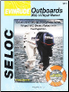 2002 - 2014 Evinrude Outboards all 15.0 - 300 HP 2,3 Cylinder and V4, V6 Models Seloc Repair Manual (SKU: 0893300713)