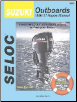 1996 - 2007 Suzuki 4-Stroke Models Outboard & Jet Drive Seloc Repair Manual (SKU: 089330073X)