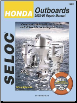2002 - 2008 Honda  2.0   225 HP 1-4 Cylinder and V6, 4-Stroke Outboard Engines  (Includes Jet Drives) Seloc Repair Manual (SKU: 0893300780)