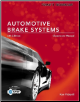Today's Technician: Automotive Brake Systems, 6th Edition (SKU: 1285429702)