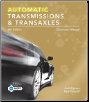Today's Technician: Automatic Transmissions and Transaxles, 6th Edition (SKU: 1305259378)