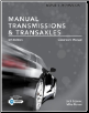 Today's Technician Manual Transmissions & Transaxles, 6th Edition (SKU: 130526178X)