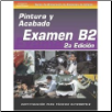 SPANISH VERSION- ASE Test Prep Manual - B2, Collision Painting and Refinishing (SKU: 1401892558)