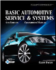 Today's Technician: Basic Automotive Service and Systems, 4th Edition (SKU: 1435453840)