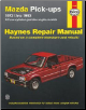 1972 - 1993 Mazda Pick-Ups Haynes Repair Manual (SKU: 1563920840)