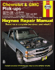 1988 - 1998 Chevrolet & GMC Pick-ups & 1999 - 2000 C/K Classic, Tahoe & Yukon Haynes Repair Manual (SKU: 1563924269)