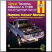 1993 - 2004 Toyota Tacoma, 1996 - 2002 4Runner & 1993 - 1998 T100 Haynes Repair Manual (SKU: 1563926261)