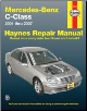2001 - 2007 Mercedes-Benz C-Class C230, C240, C280, C320 and C350 Haynes Repair Manual (SKU: 1563927357)