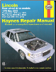 1970 - 2010 Lincoln Rear Wheel Drive Models - Continental, Mark Series, Town Car Haynes Repair Manual (SKU: 1563928124)