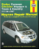 2003 - 2007 Dodge Caravan, Grand Caravan, Plymouth Voyager & Grand Voyager, Chrysler Town & Country, Haynes Repair Manual (SKU: 1563928507)