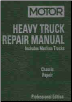 1997 - 2002 MOTOR Medium & Heavy Truck Chassis Repair Manual, 15th Edition (SKU: 1582511276)
