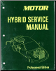 2005 - 2013 MOTOR Hybrid Service Manual, Professional Edition (SKU: 1582514437)