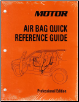 2010 - 2014 MOTOR Air Bag Quick Reference Manual & Labor Time Guide, Professional Edition (SKU: 1582514496)