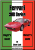 Ferrari 308 Series Buyer's and Owner's Guide (SKU: 1588500063)