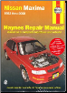 1993 - 2008 Nissan Maxima Haynes Repair Manual (SKU: 162092076X)