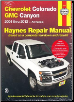 2004 - 2012 Chevrolet Colorado & GMC Canyon Haynes Repair Manual (SKU: 1620920832)