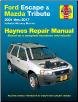 2001 - 2017 Ford Escape, Mazda Tribute, & 2005 - 2011 Mercury Mariner Haynes Repair Manual (SKU: 1620922886)