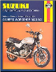 1979 - 1985 Suzuki GS250, GSX250, GS400, GSX400, GS450 Haynes Repair Manual (SKU: 1850102538)