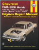 1969 - 1990 Chevrolet Impala / Caprice / Biscayne / Bel Air / Wagons Full-size Models Haynes Repair Manual (SKU: 1850106363)