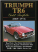 1969 - 1976 Triumph TR6 Informational Manual (SKU: 1855201321)