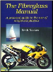 The Fiberglass Manual   A Practical Guide to The Use of Reinforced Plastics (SKU: 1861265751)