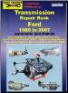 1960 - 2007 Ford Automatic & Manual Transmission Repair Manual (SKU: 1876720247)