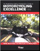 Motorcycling Excellence, The Motorcycle Safety Foundation's Guide to   2nd Edition (SKU: 1884313477)