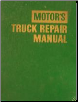 1960 - 1969 MOTOR'S Truck Repair Manual, 22nd Edition (Includes Medium & Heavy Diesel Engines) (SKU: 1960-69MotorTruck)