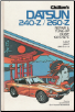 1970 - 1974 Datsun 240-Z, 260-Z, Chilton's Repair & Tune-Up Guide (SKU: 0801962145)