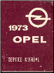 1973 Opel Factory Service Manual (SKU: 1973-OPEL)