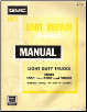 1977 GMC Light Duty Truck Unit Repair Overhaul Manual (SKU: X7745)